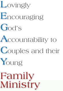 LEGACY Family Ministry
